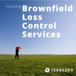 NAESIP and Terradex Introduce Brownfield Loss Control Services